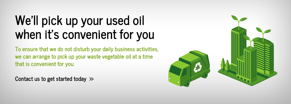 Earn Revenue For Your Business While Helping Clean Up Our Environment Sign Waste Vegetable Oil Pick Today